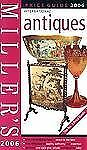 Millers: Antiques - Price Guide 2006 (Miller's Antiques Handbook & Price Guide)