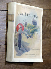 Georges Courteline LES LINOTTES Flammarion - ill. Ch. Roussel - Éd. Originale