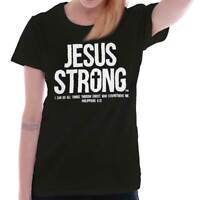 Jesus Strong Philippians 4:13 Christian Religious Gift Ladies Tee Shirt T