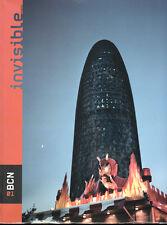 Fotografia i Ciutat. Invisible 01. Barcelona, 2008. E.O.  Miguel Rio Branco…