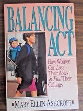 BALANCING ACT - MARY ELLEN ASHCROFT 1996 PAPERBACK CHRISTIAN BOOK