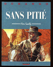 DURANGO   n°13  Sans Pitié   Yves SWOLFS    Ed. ALPEN   EO 1998