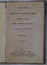 GIOVANNI DELLA CASA GALATEO ISTRUZIONE AL CARDINALE CARAFA LETTERE SCELTE 1869