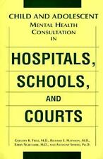 Child and Adolescent Mental Health Consultation in Hospitals, Schools, and