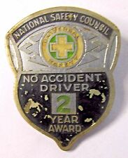 early vintage NATIONAL SAFETY COUNCIL 2 YEAR AWARD large badge clasp pin