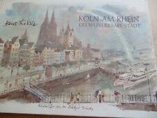 Hans Liska: Köln am Rhein Du wunderbare Stadt. 1973 Zeichnungen Aquarelle