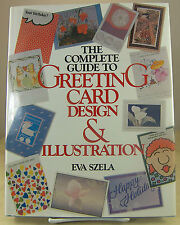 The Complete Guide to Greeting Card Design and Illustration by Eva Szela - Book
