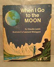 When I Go To The Moon Book Claudia Lewis Leonard Weisgard 1973