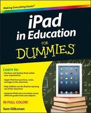 iPad in Education for Dummies by Sam Gliksman (2013, Paperback)