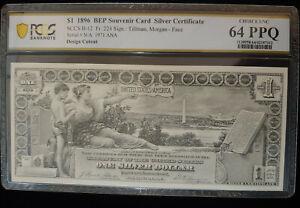 $1.00 1896 Silver Certificate (Front) PCGS Choice Unc 64 PPQ