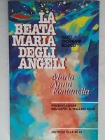 La beata Maria degli Angeli Maria Anna Fontanella san Giovanni Bosco nuovo 86
