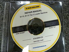New Holland B110 & B115 Tier 3 Loader Backhoe Shop Service Repair Manual CD