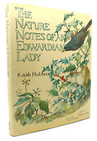 Edith Holden THE NATURE NOTES OF AN EDWARDIAN LADY  1st American Edition 1st Pri