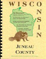 "Juneau County WI new RP ""History Northern Wisconsin"" biography Wonewoc Lyndon"