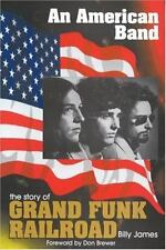 GRAND FUNK RAILROAD-An American Band. History Of  (UK IMPORT)  BOOK NEW
