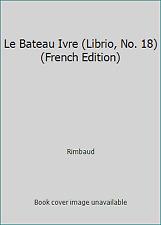 Le Bateau Ivre (Librio, No. 18) (French Edition) by Rimbaud