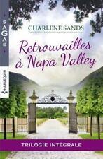 retrouvailles à Napa Valley ; le souvenir d'une étreinte ; un délicieux menso...