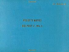 SHORT BELFAST C.Mk.1 - PILOT'S NOTES A.P. 101B-0101-15