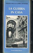Max Polo et al. = LA GUERRA IN CASA = ITALIANI II GUERRA MONDIALE