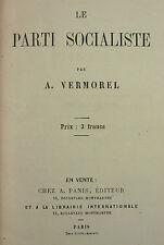 VERMOREL - LE PARTI SOCIALISTE -SD A. PANIS - RARE - Politique PS Gouvernement