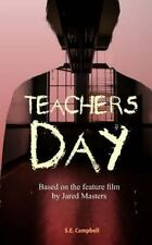 Teachers Day by S. Campbell (2013, Paperback)