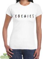 Ladies Womens Enemies Friends 100% Cotton T-Shirt
