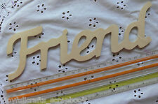 "WOODEN Word Script ""Friend"" 250 x70x5mm - Ready Color Your Choice Free Standing"