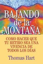 Bajando De La Montana: Como Hacer Que Tu Retiro Sea Una Vivencia De Todos Los Di