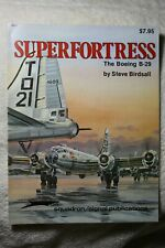 Superfortress The Boeing B-29 Squadron Signal Book # 6028 Good Condition