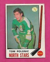 1969-70 OPC # 199 NORTH STARS TOM POLONIC  ROOKIE VG CARD (INV# C5842)