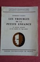 Humberto Nagera * Les Troubles de la Petite Enfance * P.U.F * E.O. 1969