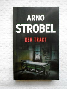 DER TRAKT - Psychothriller von Arno Strobel