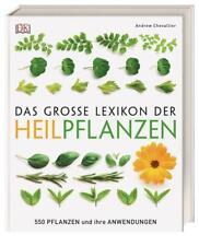 Das große Lexikon der Heilpflanzen   550 Pflanzen und ihre Anwendungen   Buch