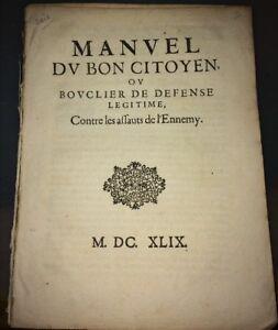 MANUEL DU BON CITOYEN OU BOUCLIER DE DÉFENSE LÉGITIME CONTRE LES ASSAUTS. 1649.