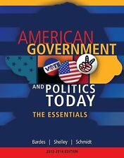 American and Texas Government Ser.: American Government and Politics Today :...