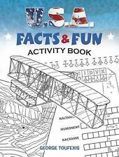 Dover Children's Activity Bks.: U. S. A. Facts and Fun Activity Book by...