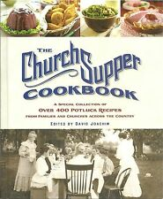 THE CHURCH SUPPER COOKBOOK A SPECIAL COLLECTION OF OVER 400 POTLUCK RECIPES 2005