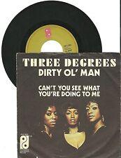 "Three Degrees, Dirty Ol' Man 1973, G/G  7"" Single 0304"