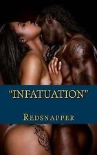 Infatuation: By Redsnapper