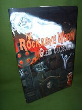 GLENN CHADBOURNE THE ROCKABYE WORM SIGNATURE SHEET EDITION HB NEW & UNREAD
