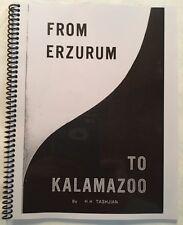 RARE Haig Tashjian ERZURUM TO KALAMAZOO Survivor Armenian 1915 Genocide Erzeroom