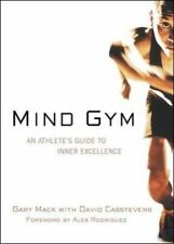 Mind Gym: An Athlete's Guide to Inner Excellence-Gary Mack, David Casstevens, Al