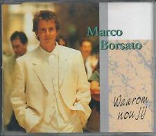 MARCO BORSATO - Waarom nou jij CDM 4TR HOLLAND RELEASE 1994