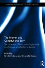 Internet and Constitutional Law : The Protection of Fundamental Rights and Co...