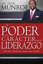 El Poder del Caracter En El Liderazgo (Paperback or Softback)