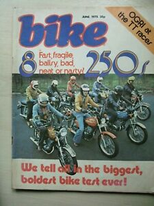 Bike Magazine - June 1975. 250cc bike test of 8