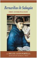 Bernardino de Sahagun: First Anthropologist-ExLibrary