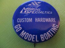 "Vintage Marine Specialties ""Go Model Boating""  RC MODEL BOAT  PINBACK PIN"