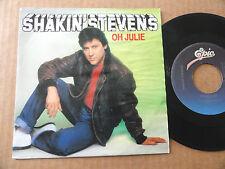 """DISQUE 45T DE SHAKIN'STEVENS  """" OH JULIE """""""