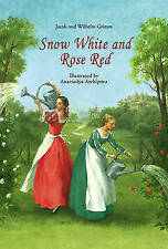 Snow White and Rose Red by Jacob Grimm, Wilhelm Grimm (Hardback, 2010)